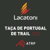 Lacatoni Taça de Portugal de Trail